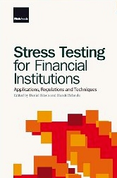 Stress testing for financial institutions=applications, regulations and techniques