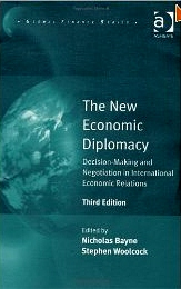 The new economic diplomacy:decision-making and negotiation in international economic relations