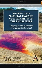 Mining and natural hazard vulnerability in the Philippines:digging to development or digging to disaster?