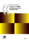 Taxation of SMEs:key issues and policy considerations=La fiscalité des PME