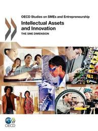 Intellectual Assets and Innovation:the SME dimension.
