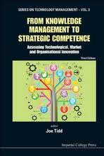From knowledge management to strategic competence:assessing technological, market and organisational innovation