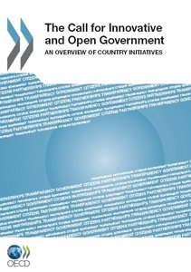 The call for innovative and open government:an overview of country initiatives.