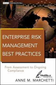 Enterprise risk management best practices:from assessment to ongoing compliance
