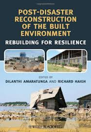 Post-disaster reconstruction of the built environment:rebuilding for resilience