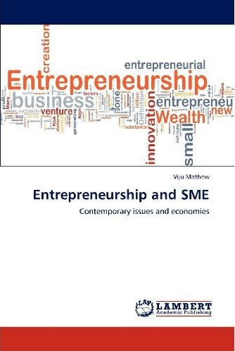 Entrepreneurship and SME:contemporary issues and economies