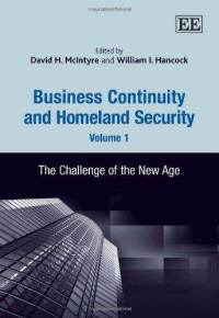 Business continuity and homeland security.the challenge of the new age.Volume 1