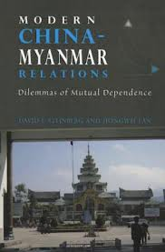 Modern China-Myanmar relations:dilemmas of mutual dependence