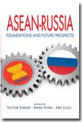 ASEAN-Russia:foundations and future prospects
