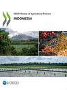 OECD review of agricultural policies [e-book].2012:Indonesia