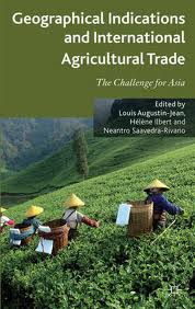Geographical indications and international agricultural trade:the challenge for Asia
