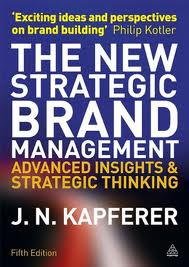 The new strategic brand management:advanced insights and strategic thinking