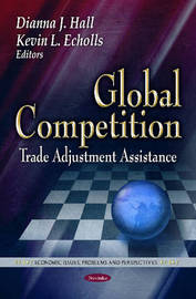 Global competition:trade adjustment assistance