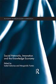 Social networks, innovation and the knowledge economy
