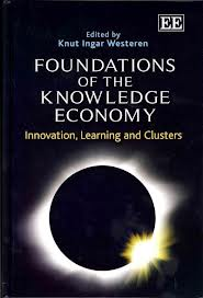 Foundations of the knowledge economy:innovation, learning, and clusters