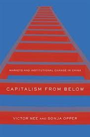 Capitalism from below:markets and institutional change in China