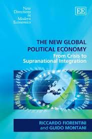 The new global political economy:from crisis to supranational integration