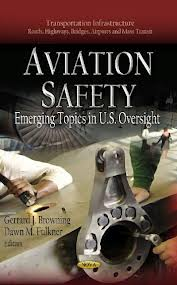 Aviation Safety:emerging topics in U.S. oversight