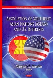 Association of Southeast Asian Nations (ASEAN) and U.S. interests