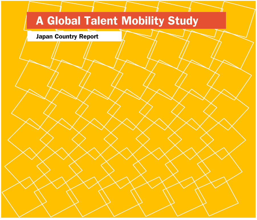 Global talent mobility study  [e-book]:Japan country report