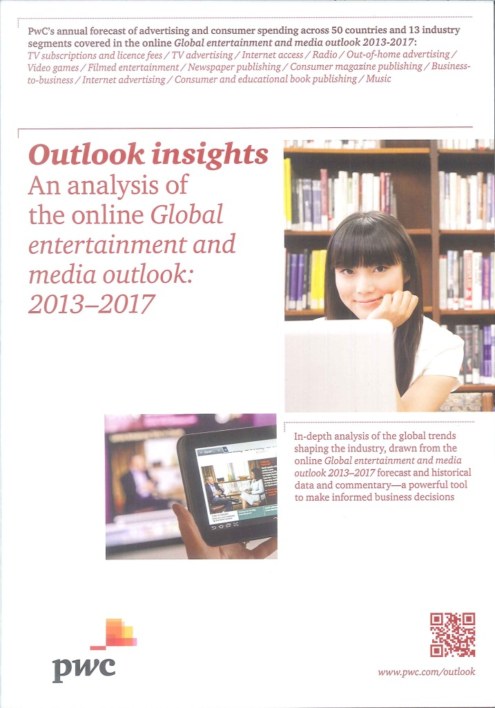 Outlook insights an analysis of the online global entertainment and media outlook.2013-2017