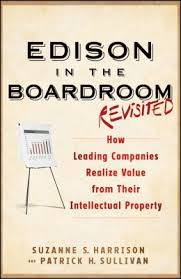 Edison in the boardroom revisited:how leading companies realize value from their intellectual property