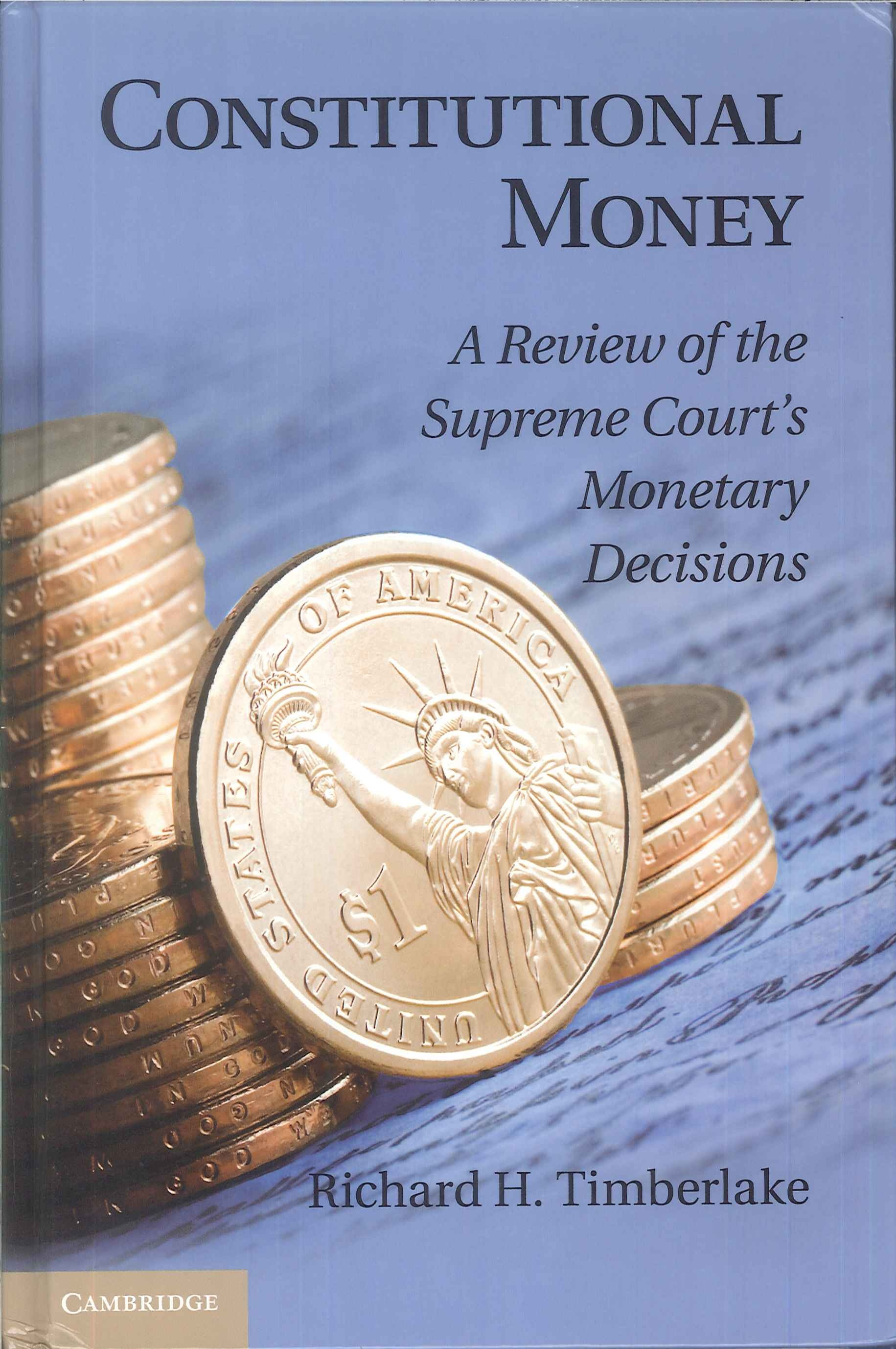 Constitutional money:a review of the Supreme Court