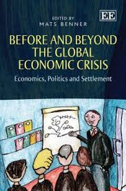 Before and beyond the global economic crisis:economics, politics and settlement