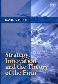 Strategy, innovation and the theory of the firm