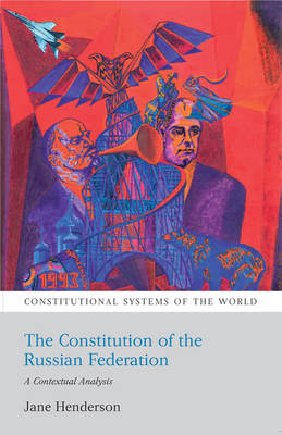 The constitution of the Russian Federation:a contextual analysis
