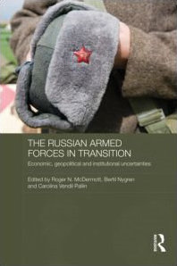 The Russian armed forces in transition:economic, geopolitical and institutional uncertainties