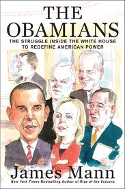 The Obamians:the struggle inside the White House to redefine American power