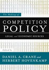 The making of competition policy:legal and economic sources