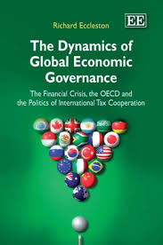 The dynamics of global economic governance:the financial crisis, the OECD and the politics of international tax cooperation