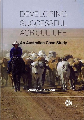Developing successful agriculture:an Australian case study