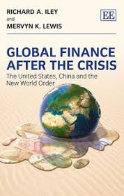 Global finance after the crisis:the United States, China and the new world order
