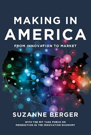 Making in America:from innovation to market