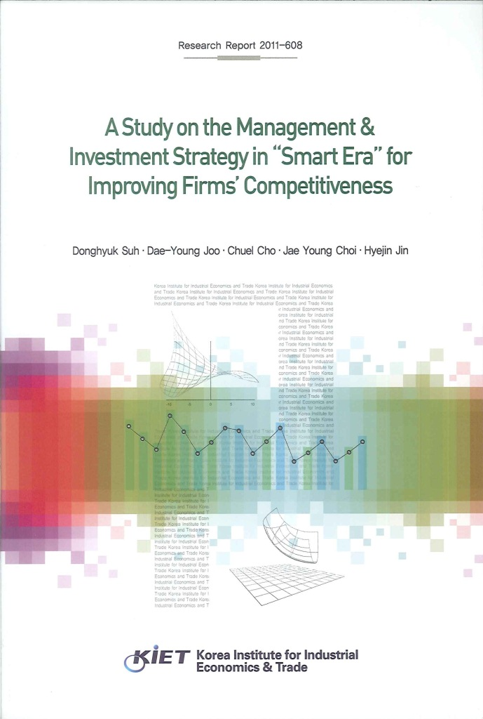 "A study on the management & investment strategy in ""smart era"" for improving firms"
