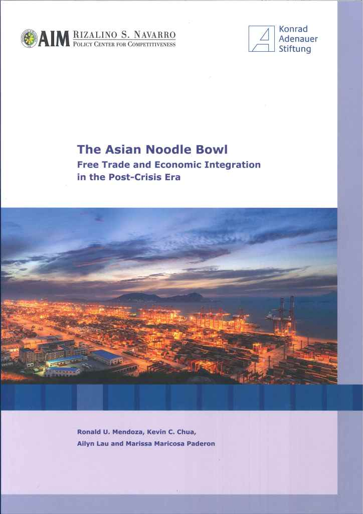 The Asian noodle bowl:free trade and economic integration in the post-crisis era