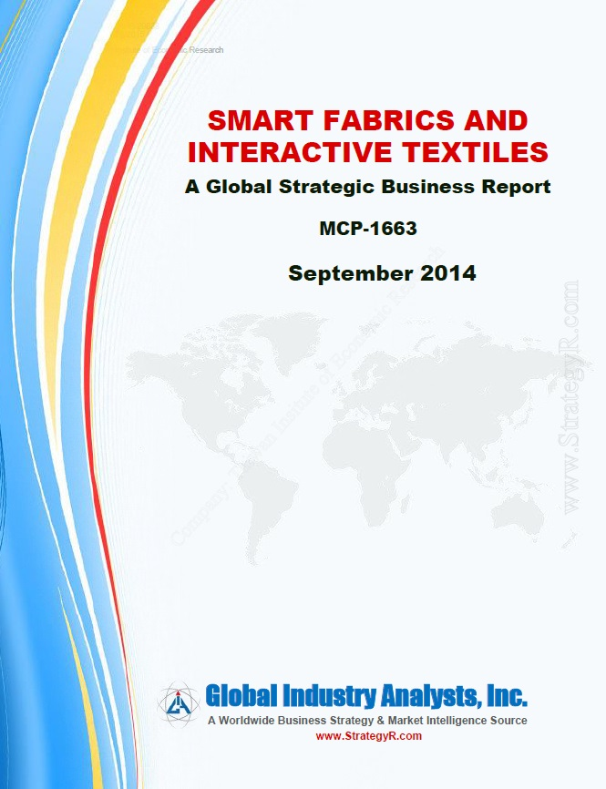 Smart fabrics and interactive textiles [e-book].:a global strategic business report:MCP-1663