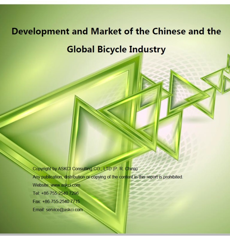 Development and market of the Chinese and the global bicycle industry [e-book].