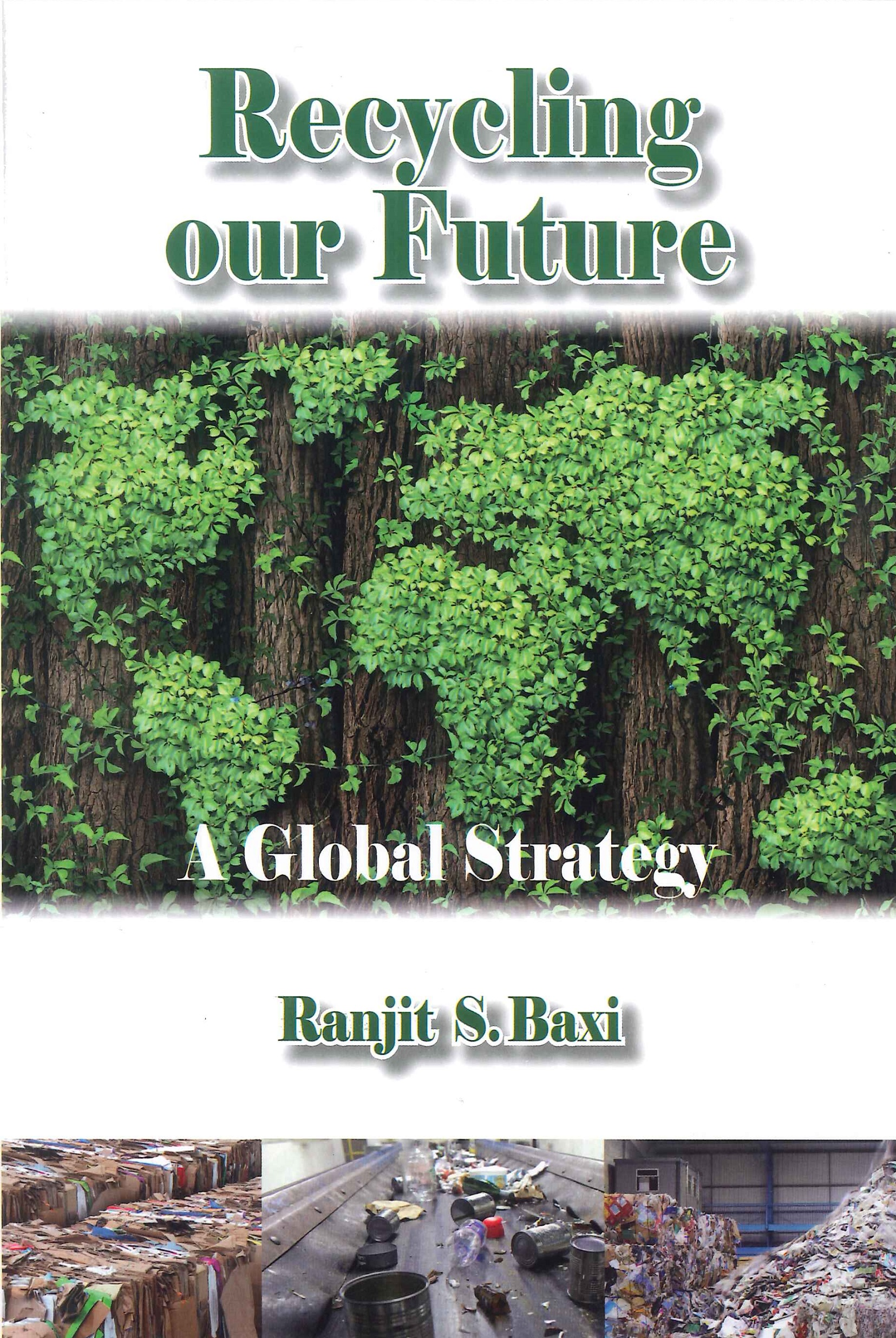 Recycling our future:a global strategy