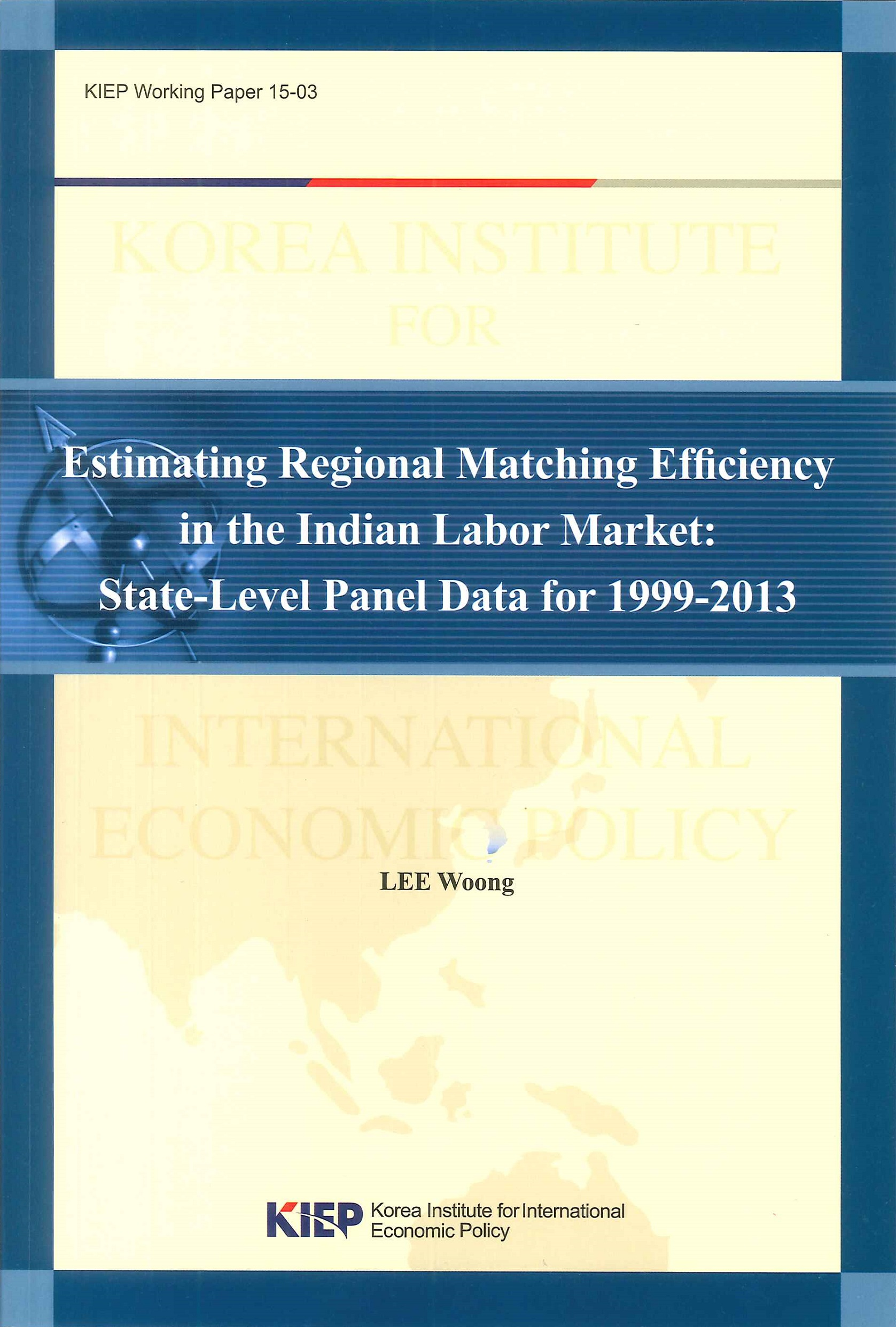 Estimating regional matching efficiency in the Indian labor market:state-level panel data for 1999-2013