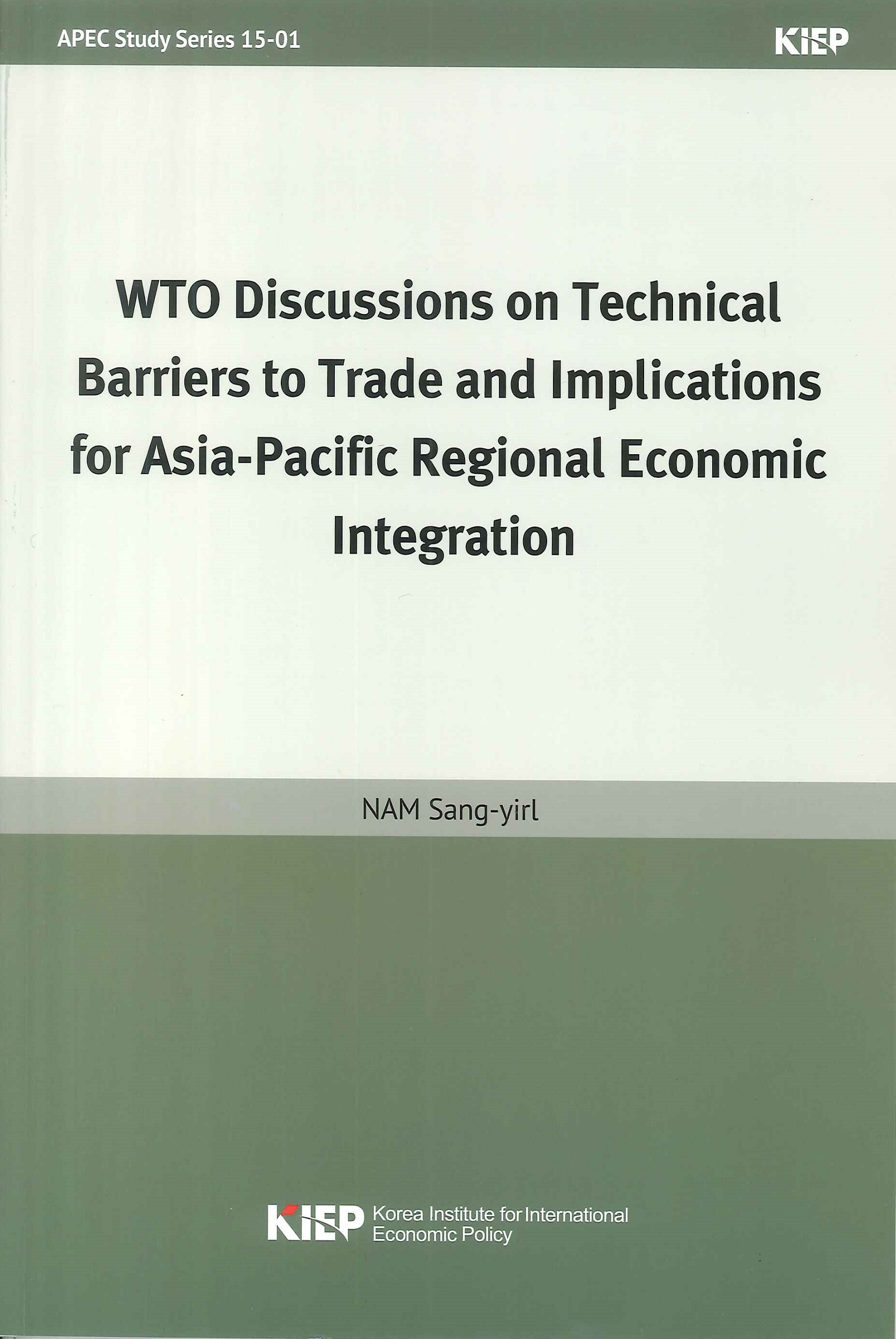WTO discussions on technical barries to trade and implications for Asia-Pacific Regional economic integration