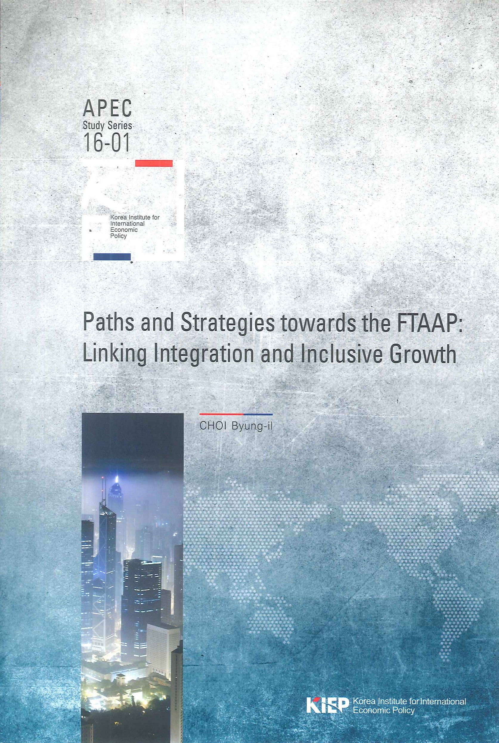 Paths and strategies towards the FTAAP:linking interation and inclusive growth