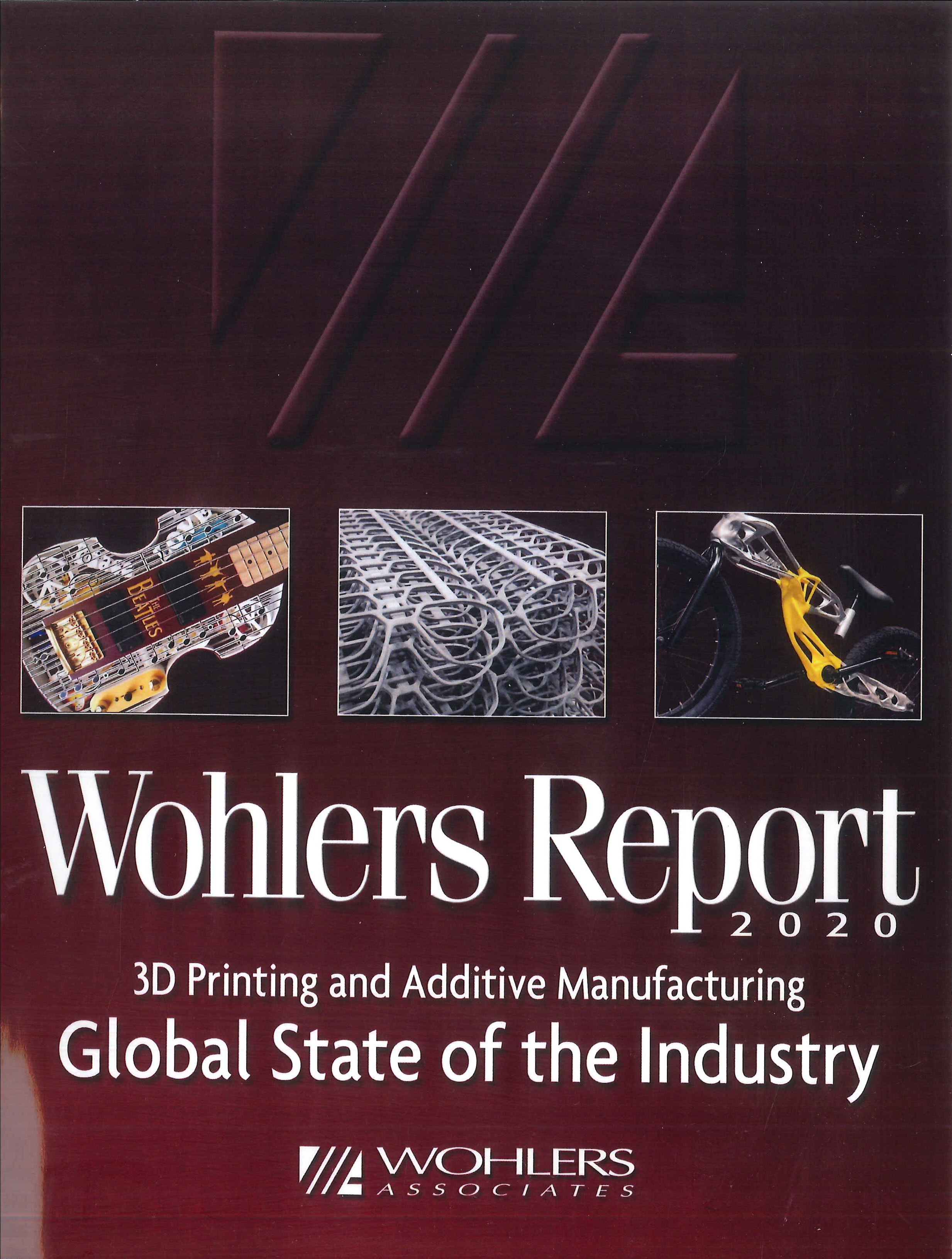 Wohlers report [e-book]:3D printing and additive manufacturing state of the industry:annual worldwide progress report