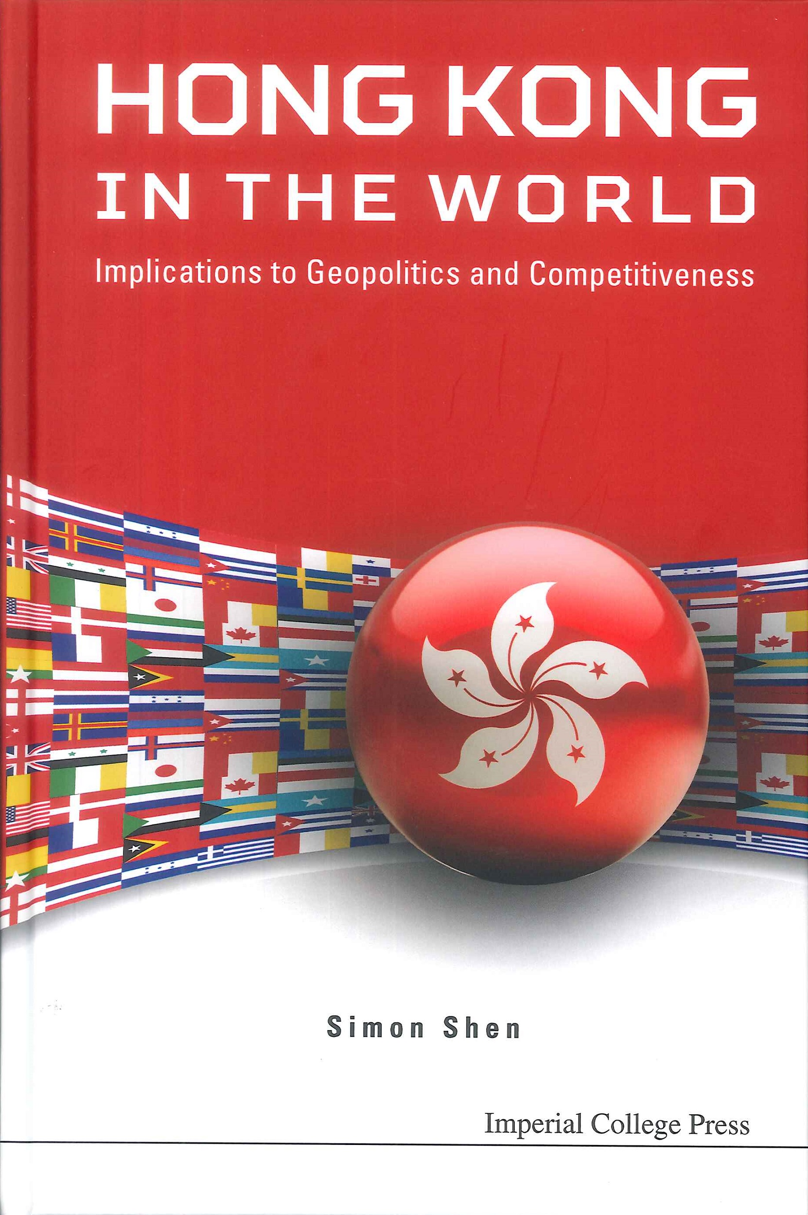 Hong Kong in the world:implications to geopolitics and competitiveness