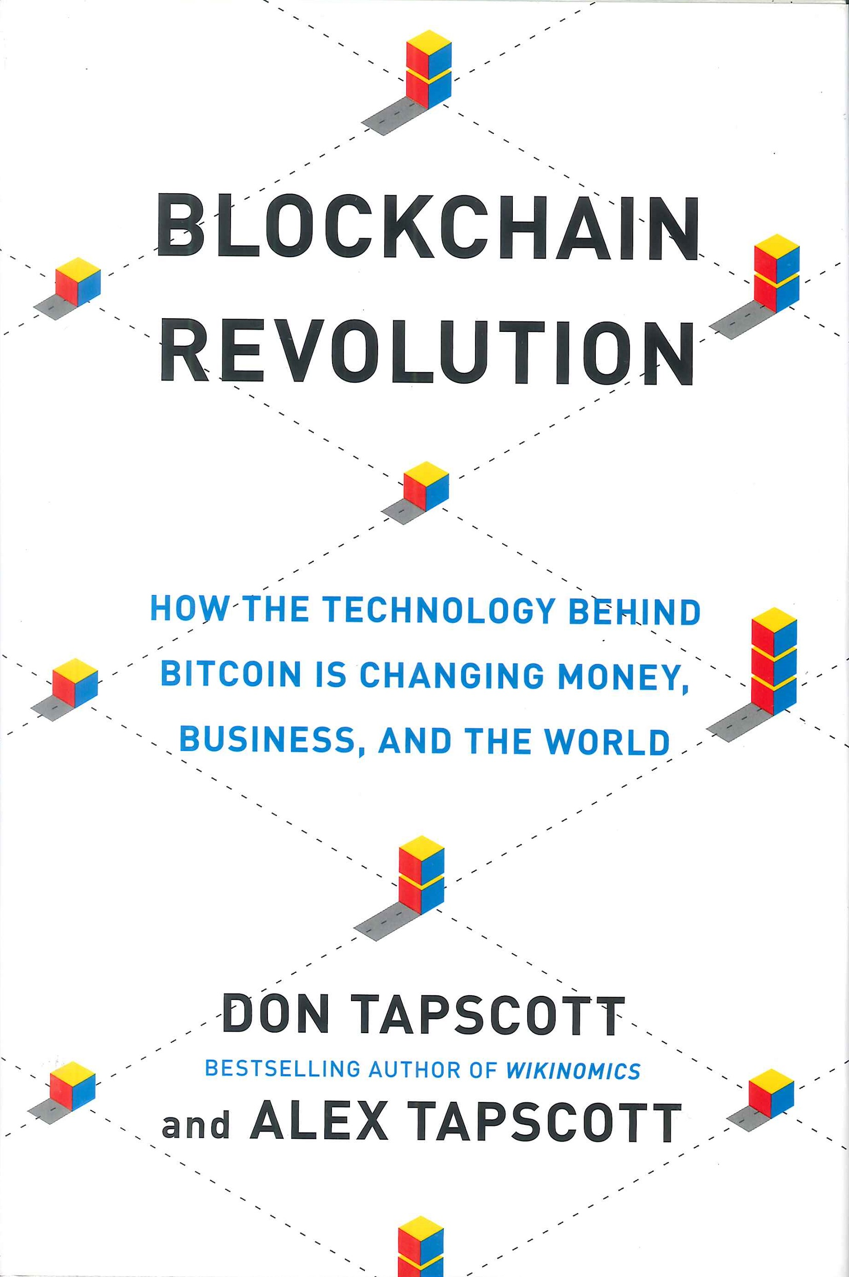 Blockchain revolution:how the technology behind bitcoin is changing money, business, and the world