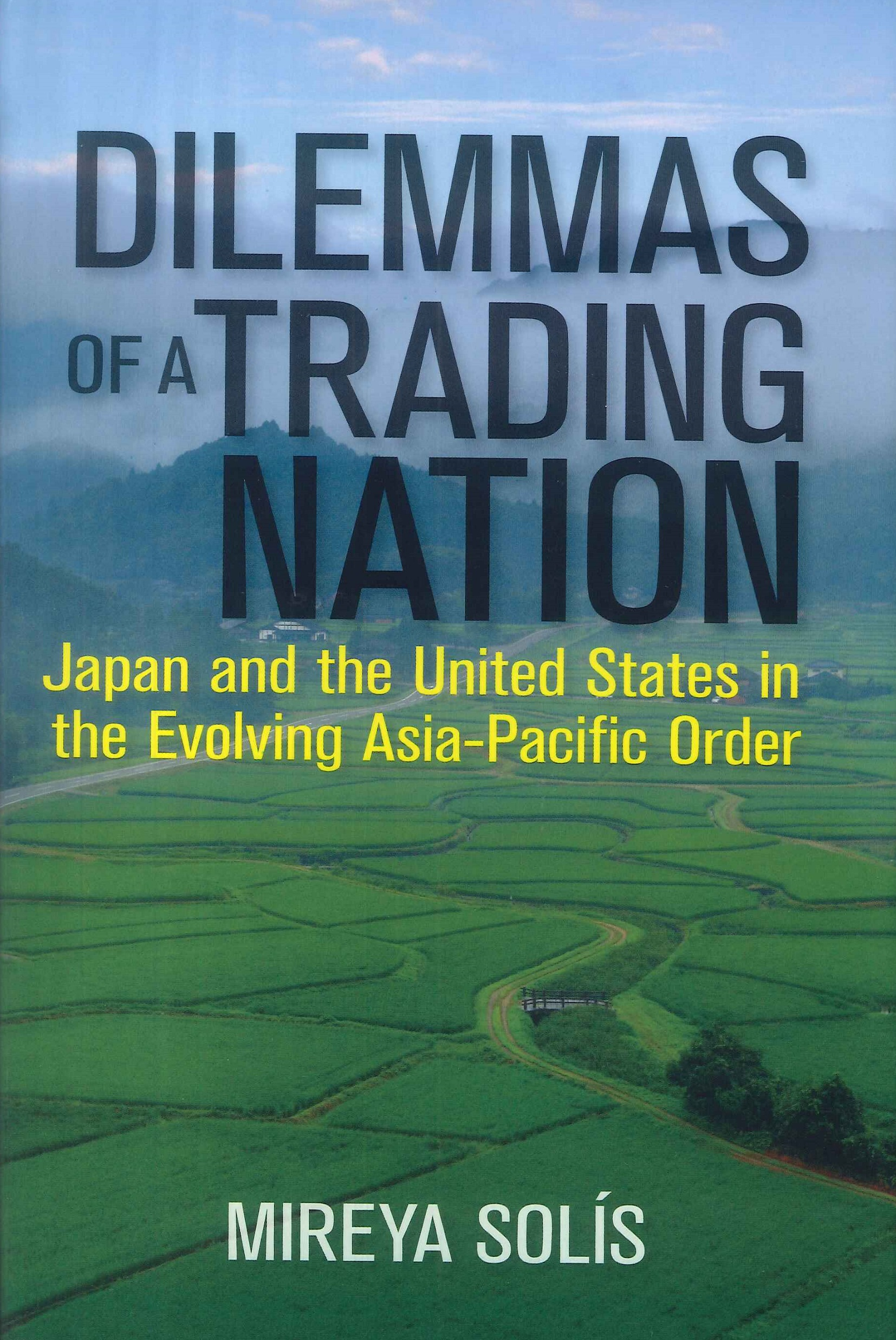 Dilemmas of a trading nation:Japan and the United States in the evolving Asia-Pacific order
