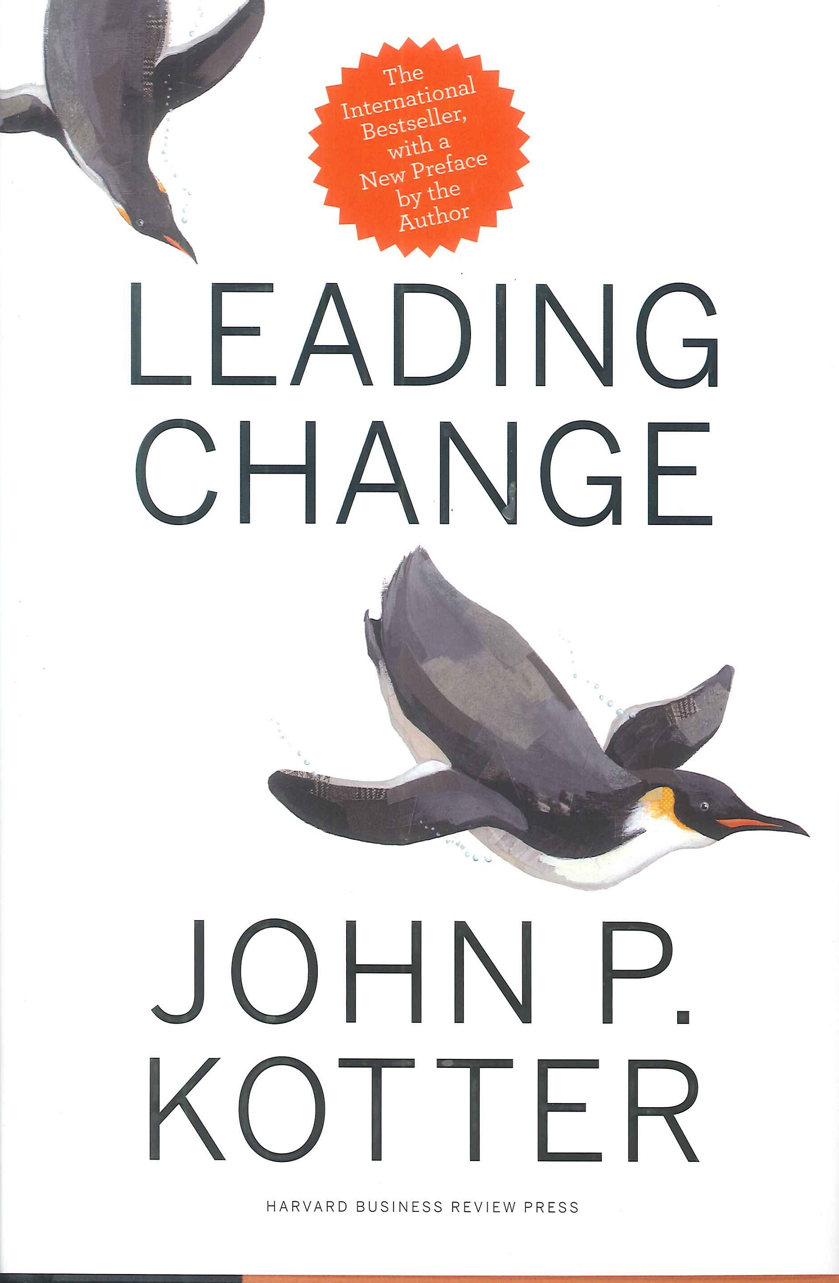 Leading change:with a new preface by the author